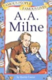 Famous People: A.A.Milne (Famous People, Famous Lives)