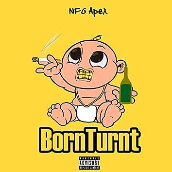 BornTurnt