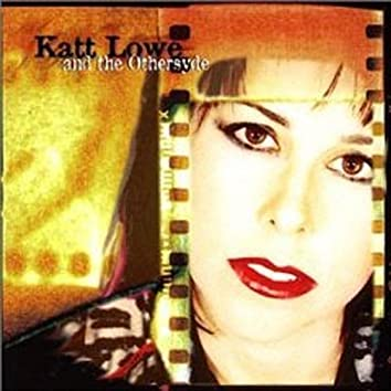 Katt Lowe & the Othersyde