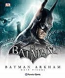 Batman Arkham - Guía visual definitiva (Independientes USA)