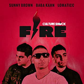Fire (feat. Sunny Brown, Baba Kahn & Lomaticc)