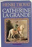 CATHERINE LA GRANDE - Flammarion - 04/06/1992