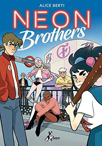 Neon Brothers di [Alice Berti]