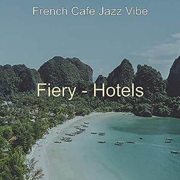 Fiery - Hotels