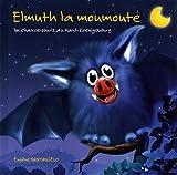 Elmuth la moumoute : La chauve-souris du Haut-Koenigsbourg