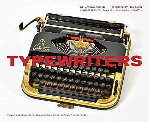 Typewriters: Iconic Machines fro...