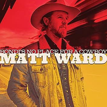 Bondi's No Place for a Cowboy