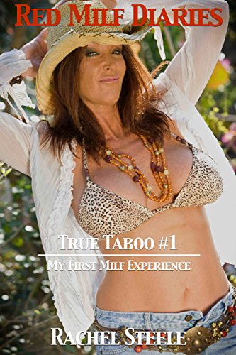 My First Milf Experience: Red Milf Diaries (True Taboo Book 1) (English Edition)