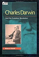 Charles Darwin: And the Evolution Revolution (Oxford Portraits in Science)
