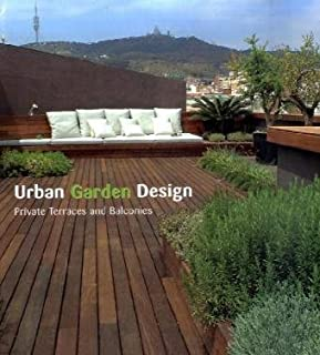 Best urban garden design private terraces and balconies Reviews