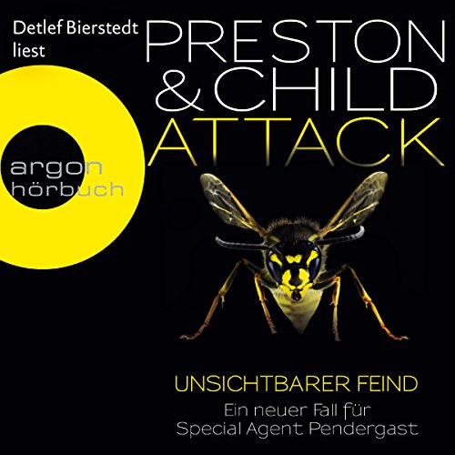 Attack: Unsichtbarer Feind (Pendergast 13) audiobook cover art