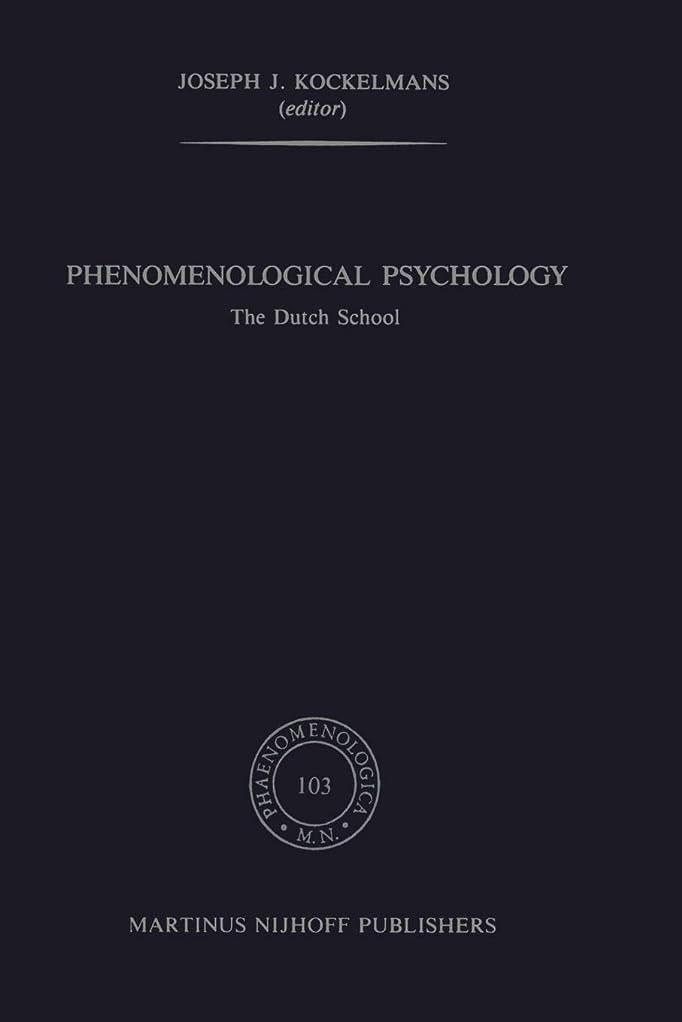 不可能な寄り添うガムPhenomenological Psychology: The Dutch School (Phaenomenologica)