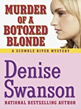 Murder of a Botoxed Blonde (Scumble River Mystery, Book 9)