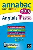 Annales Annabac 2019 Anglais Tle LV1 et LV2: sujets et corrigés du bac   Terminale toutes séries (Annabac (5)) (French Edition)