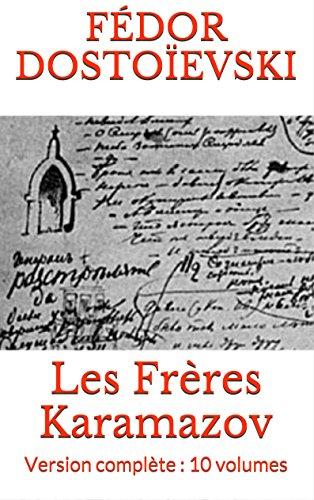 Les Frères Karamazov (Version complète : 10 volumes)