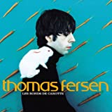 Songtexte von Thomas Fersen - Les Ronds de carotte