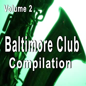 Baltimore Club Compilation, Vol. 2 (Special Edition)