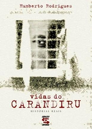 Vidas do Carandiru (Historias Reais)