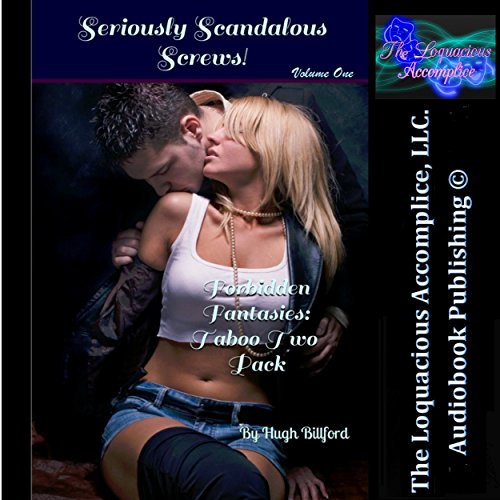 Seriously Scandalous Screws!: Forbidden Fantasies Taboo Two Pack audiobook cover art