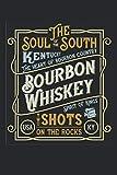 The Soul of the Kentucky Bourbon Whisky two Shots on the Rocks: Whisky Tasting Notes   Notizbuch mit Bewertungsformular I Praktischer Begleiter für ...   100 Seiten Softcover im A5 Format