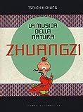 La musica della natura. Zhuangzi