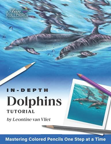 Dolphins (In-Depth Colored Pencil Tutorials)