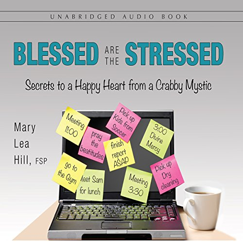 Blessed Are the Stressed audiobook cover art