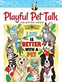 Creative Haven Playful Pet Talk Coloring Book (Creative Haven Coloring Books)