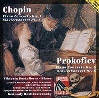 Chopin: Piano Concerto No.1 / Prokofiev: No.5