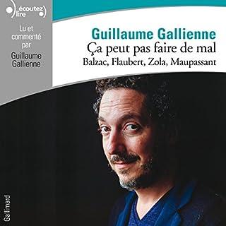 Couverture de Balzac, Flaubert, Zola, Maupassant lus et commentés par Guillaume Gallienne