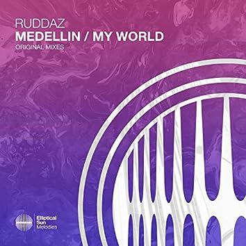 Medellin / My World