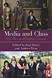 Media and Class: TV, Film, and Digital Culture