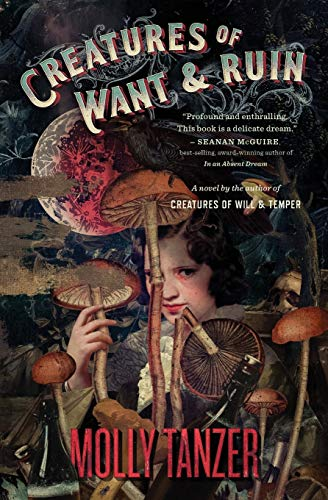 Creatures of Want and Ruin (The Diabolist's Library)
