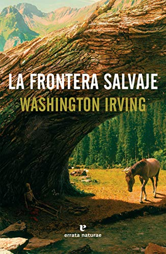 La frontera salvaje (Libros salvajes)