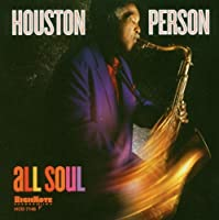 All Soul by HOUSTON PERSON (2005-09-27)