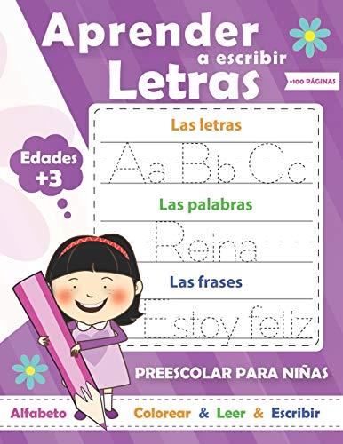 Aprender a escribir letras para NIÑAS: Perfecto para aprender a rastrear las letras mayúsculas y minúsculas-Ejercicios divertidos para aprender el ... divertidos para aprender el alfabeto