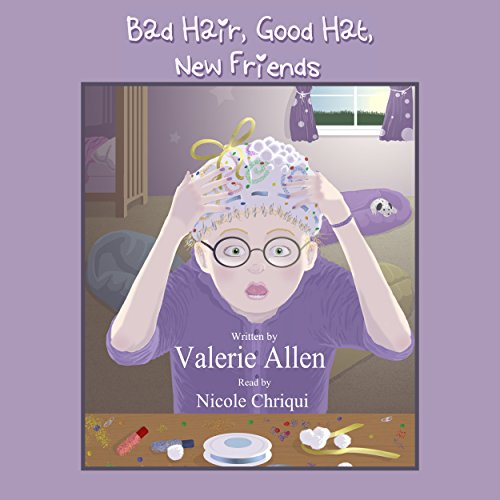 Bad Hair, Good Hat, New Friends audiobook cover art