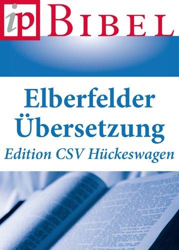 Die Bibel: Elberfelder Übersetzung (Edition CSV Hückeswagen) - Überarbeitete...