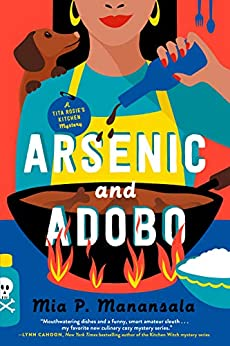 Arsenic and Adobo (A Tita Rosie's Kitchen Mystery Book 1) by [Mia P. Manansala]