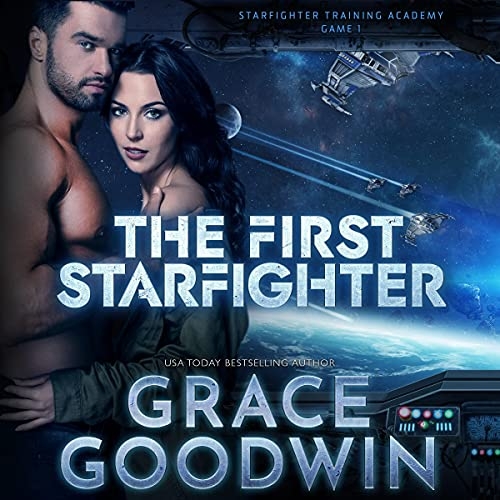 The First Starfighter: Game 1: The Starfighter Training Academy Series, Book 1