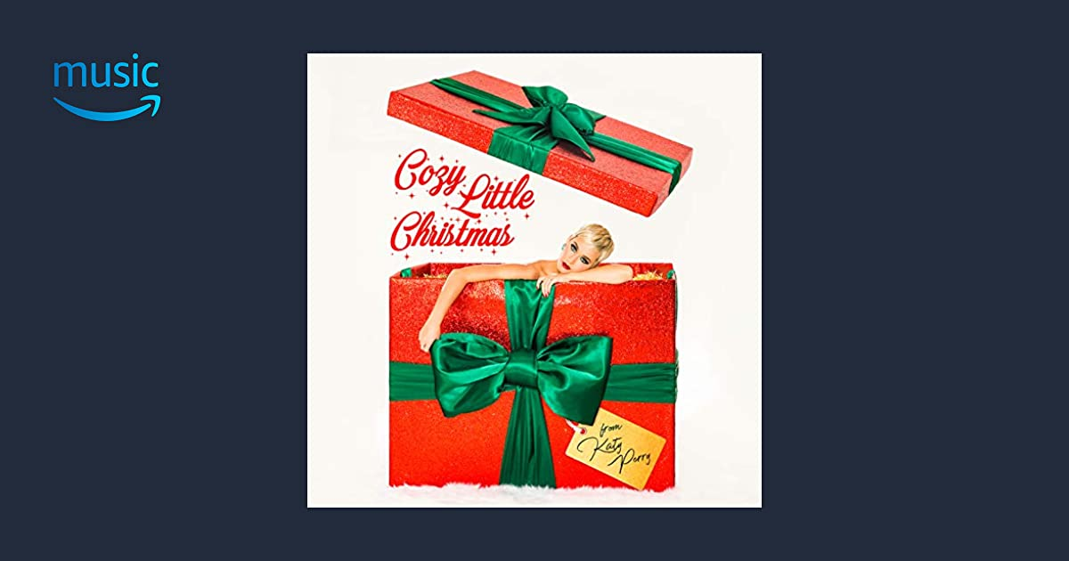 Katy Perry Cozy Little Christmas.Cozy Little Christmas Amazon Original Katy Perry