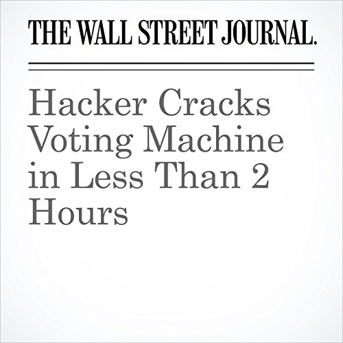 Hacker Cracks Voting Machine in Less Than 2 Hours audiobook cover art