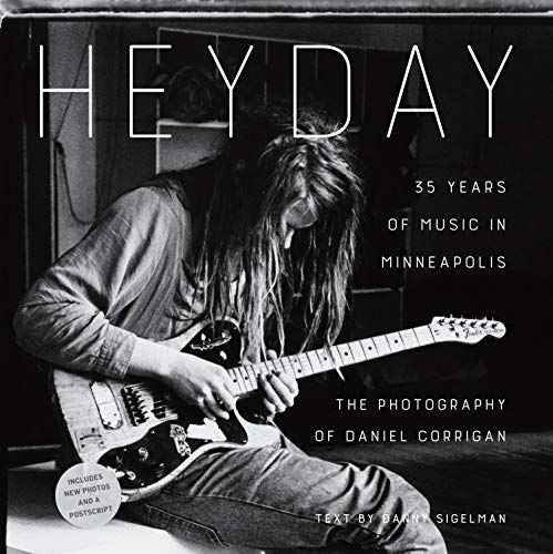 Heyday: 35 Years of Music in Minneapolis