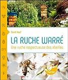 La ruche Warré - Une ruche respectueuse des abeilles