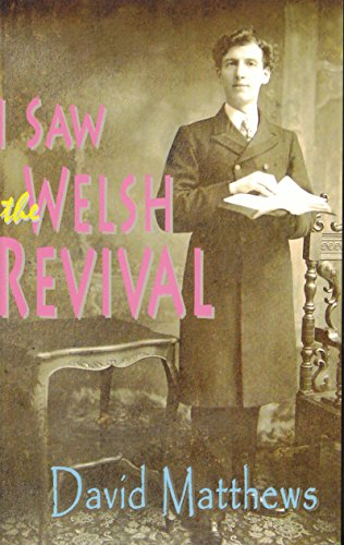 I Saw the Welsh Revival