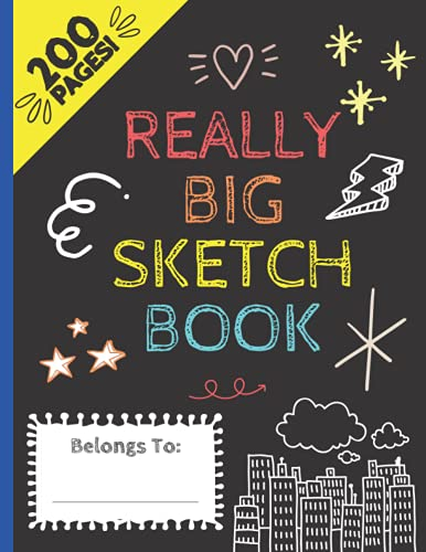 A Really Big Sketch Pad for Kids: Sketchbook for Kids is Perfect for Drawing, Coloring, Sketching and More Paperback