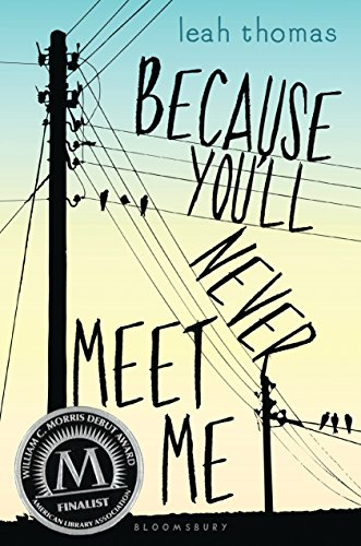 Amazon.com: Because You'll Never Meet Me eBook: Thomas, Leah ...