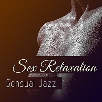 Sex Relaxation – Sensual Jazz