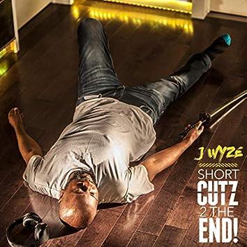 Short Cutz 2 the End
