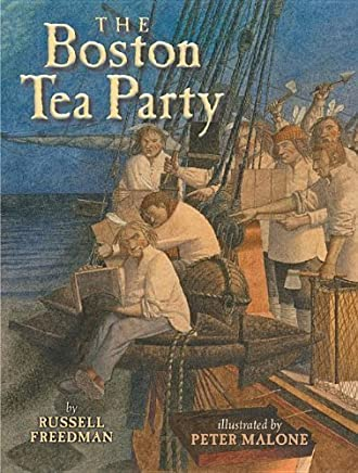 The Boston Tea Party by Freedman, Russell (2013) Paperback
